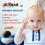 dahua bebeğim güvende kampanyası